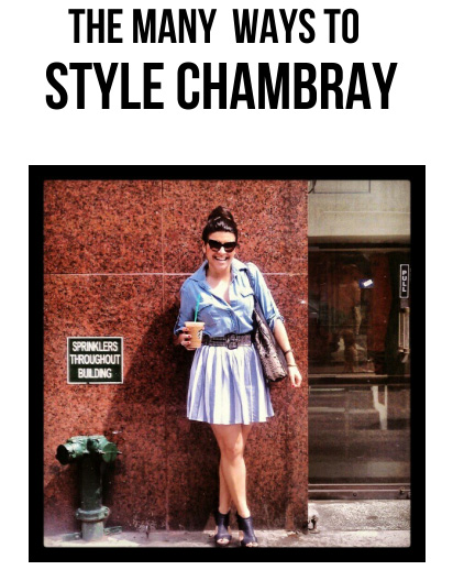 Tiffany Pinero Style many ways of chambray